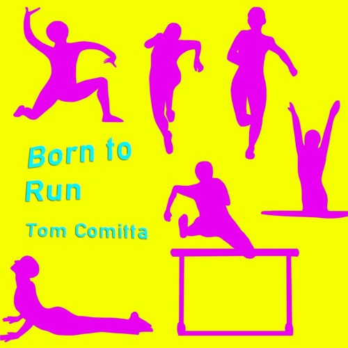 HB A/V: BORN TO RUN (Tom Comitta, 2018)