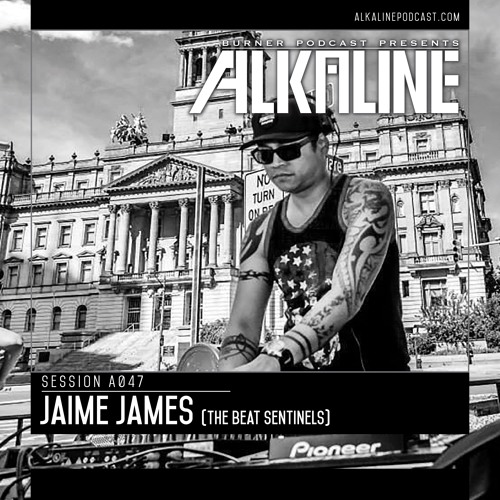 Alkaline - A047 - Jaime James [The Beat Sentinels]