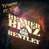 Beamer Benz or Bentley -X- TUN€