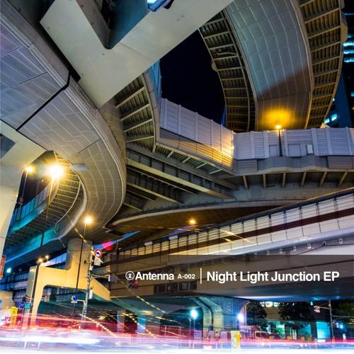 Night Light Junction EP(Crossfade Demo)