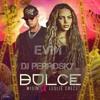 Dulce Leslie Grace, Wisin Dj Perrosky ft. EVM circuit remix