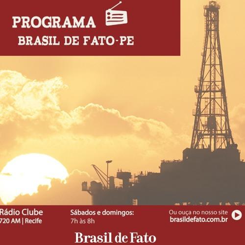 Ouça o Programa Brasil de Fato - Edição Pernambuco – 02/06/18