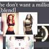 HE DON'T WANT A MILLION [Aaliyah and TInashe Blend]