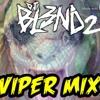 (VIPER MIX) - DJ BL3ND 2.mp3