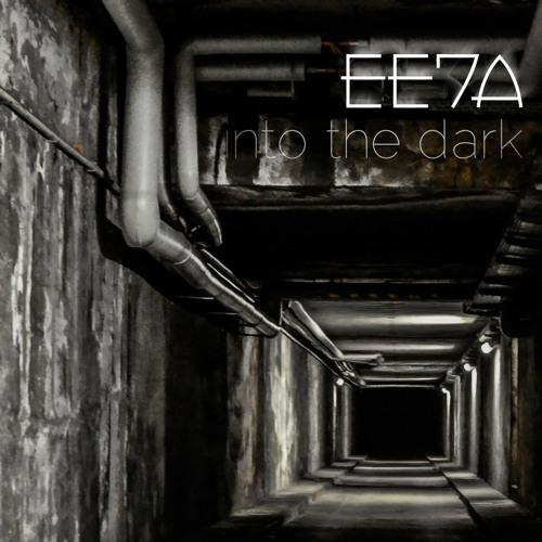 EE7A - Into the Dark