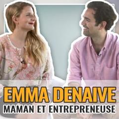 Emma Denaive la maman entrepreneuse qui fait des étincelles