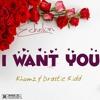 EcheLon ft Khumz & Drastic Kidd - I Want You (Prod. by Well-Made Beats)