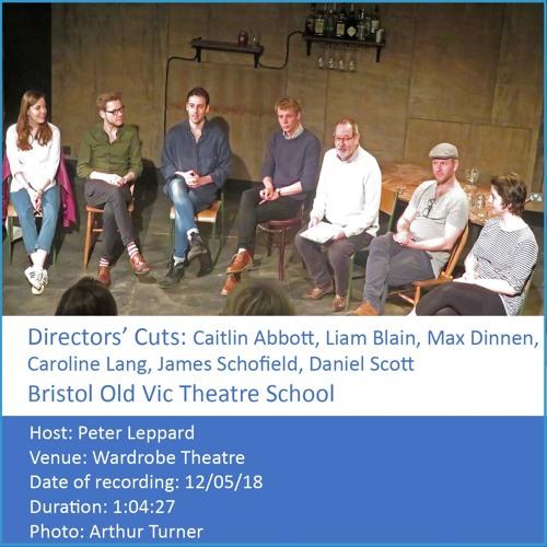 In Conversation: Directors' Cuts -  Bristol Old Vic Theatre School