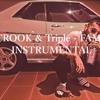CROOK & Triple - FAME Instrumental