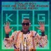 - FREE DOWNLOAD - Kiss Me Thru The Phone (KegOne Remix)
