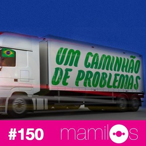 #150 - Um Caminhão de Problemas