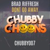CC007b: Brad Riffresh - Dont Go Away [Bounced Up Mix] OUT NOW!