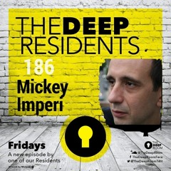 TheDeepResidents186  MickeyImperi