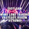 LADY SAW - MI NO LONG TALKING [ EASTCOST RIDDIM BY ROMS ] BUY FOR FULL FREE DOWNLOAD