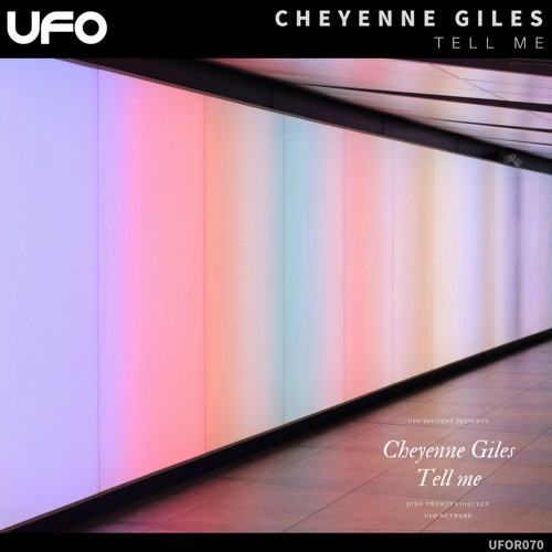 Cheyenne Giles - Tell Me [OUT NOW!]