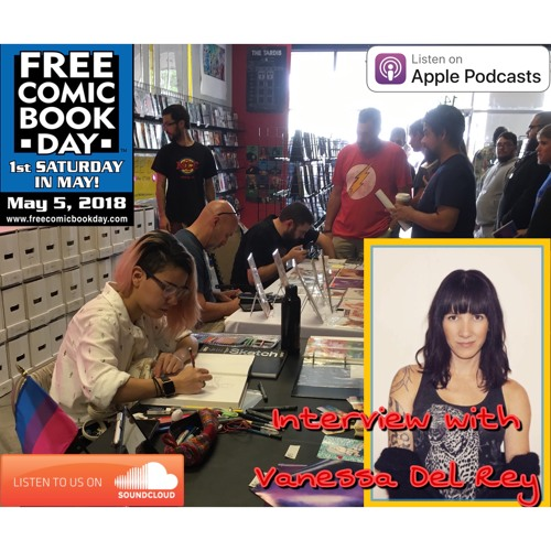 It takes a Multiverse to celebrate Free Comic Book Day! Special guest interview with Vanessa Del Rey