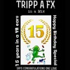15 Years in YA Ears Tripp a FX says  HAPPY BIRTHDAY congratulations in mix up 434