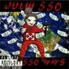 Juliii 550 - 550 Ways