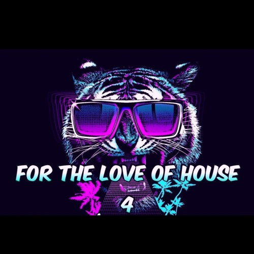 FOR THE LOVE OF HOUSE 4