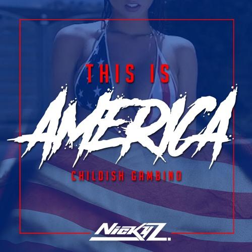 Childish Gambino - This Is America - (Nicky Z. Remix)