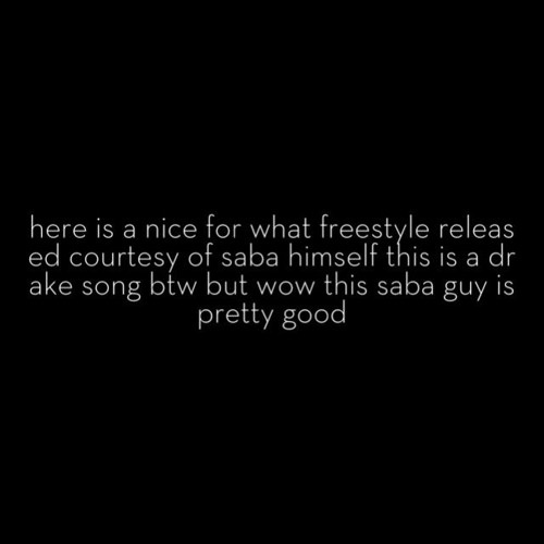 NICE FOR WHAT FREESTYLE
