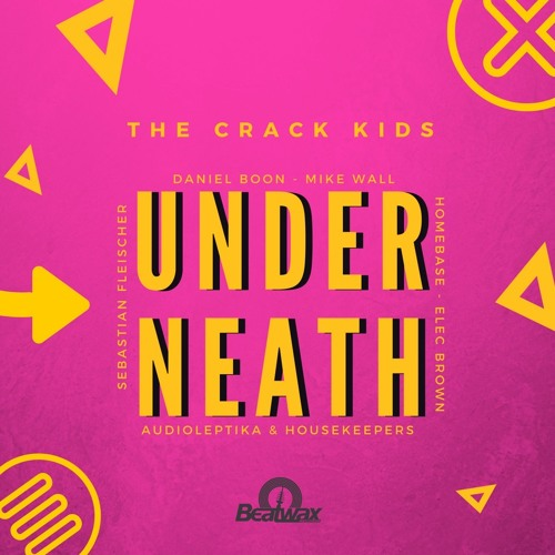[BW019] The Crack Kids - Underneath (Elec Brown's Euphoric Remix)