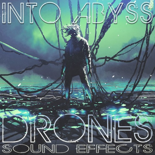 Into Abyss - Drones Sound Effects - Demo