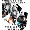 Swedish House Mafia - Leave The World Behind (JayKode X Lookas Remix) [Mattrixx Boosted]