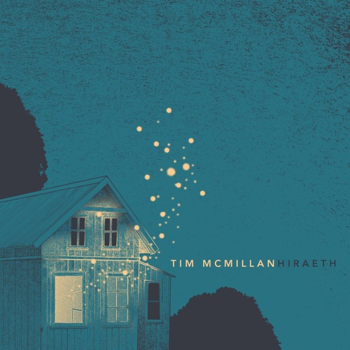 Tim McMillan - Hiraeth (march 2017)