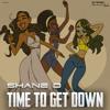 Shane D - Time To Get Down (Original Mix)