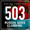 Bobina - Russia Goes Clubbing 503 2018-06-03 Artwork