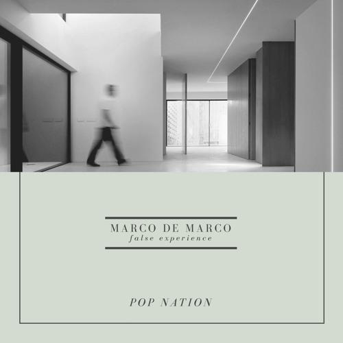 Marco De Marco false experience - Pop Nation (LDD 08)