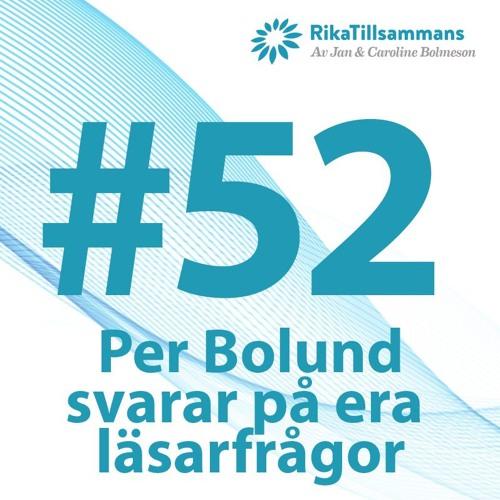 #52 - Finansmarknadsminister Per Bolund svarar på era läsarfrågor