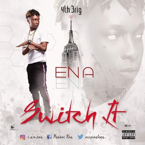 Ena - Switch It