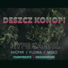 Kvcpxr Ft. Flowa Meko-Deszcz Konopi  (Prod. FunkyBeatz) [Official Audio]