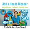 How to Start a Cleaning Business with No Money and No Car