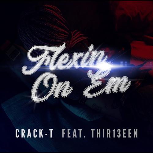Flexin On Em (ft.Thir13een)