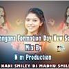 TELANGANA FORMATION NEW SONG MIX BY NM PRODUCTION.mp3