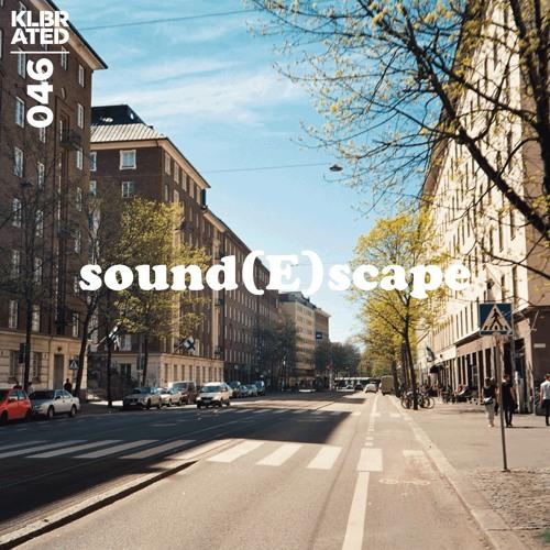 Sound(E)scape #046