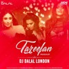 Tareefan (Trap Mix)Dj Dalal London