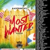 BLACKTRUMP INTL - MOST WANTED VOL 7 (DANCEHALL MIXTAPE)JUNE 2018
