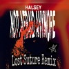 Halsey - Not Afraid Anymore (Lost Suture Remix)