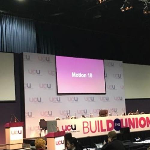 Episode 1 - UCU Congress: What Happened?