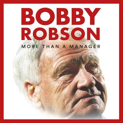 PODCAST:  Gabriel Clarke on his film 'Bobby Robson More Than A Manager'