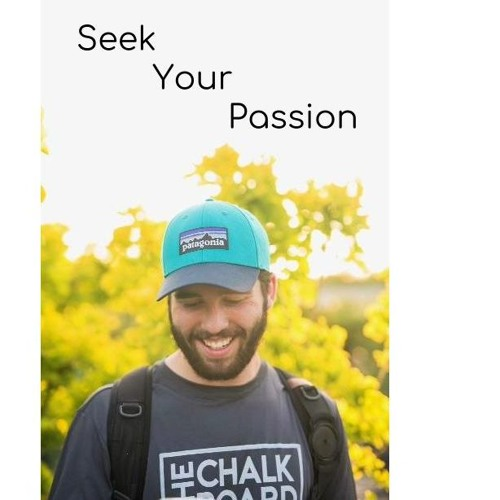 Episode 141--Seek Your Passion, Sam Negen