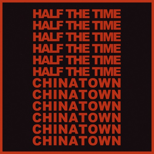 Half The Time