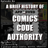 A Brief History of The Comics Code Authority