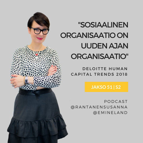 Sosiaalinen organisaatio on uuden ajan organisaatio