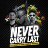 Never Carry Last - Dj Vyrusky ft Kuami Eugene & Mayorkun