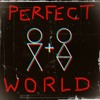 Perfect World (One Boy One Girl)